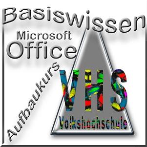 VHS PC-Kurs Basiswissen Office Aufbaukurs