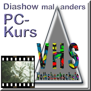 VHS PC-Kurs Diashow Plus-alternativ