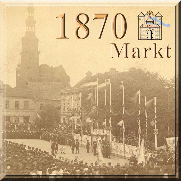 Culmsee Phto 1870 Markt