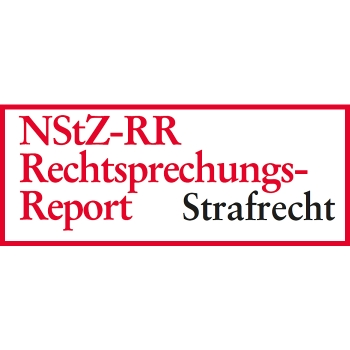 NStZ-Rechtsprechungs-Report Strafrecht