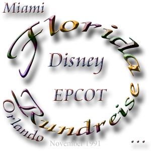 Florida-Rundreise November 1991