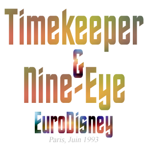 Timekeeper Nine-Eye EuroDisney Paris Raum-Zeit-Reise