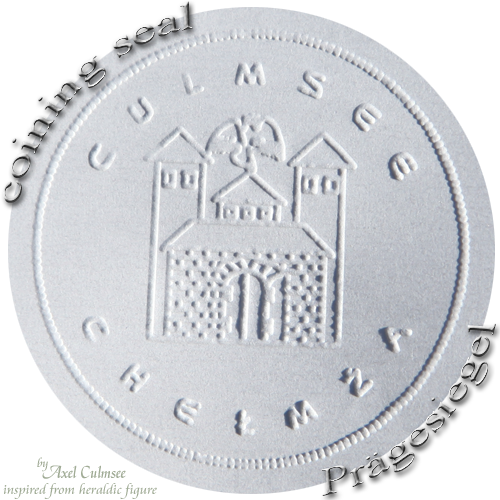Culmsee Chelmza Prägesiegel coining seal
