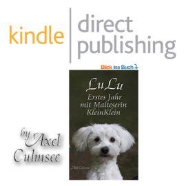 Amazon kdp eBook von Axel Culmsee LuLu Erstes Jahr mit Malteserin KleinKlein