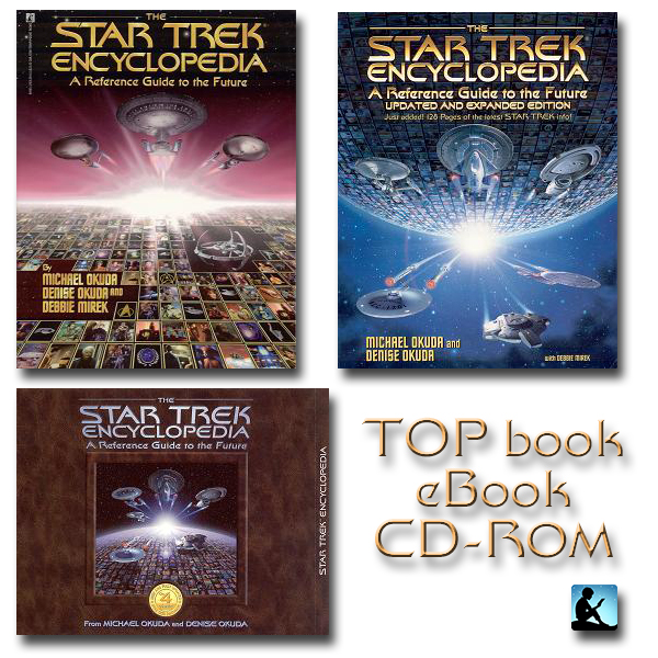 Star Trek Encyclopedia Reference Guide to the Future