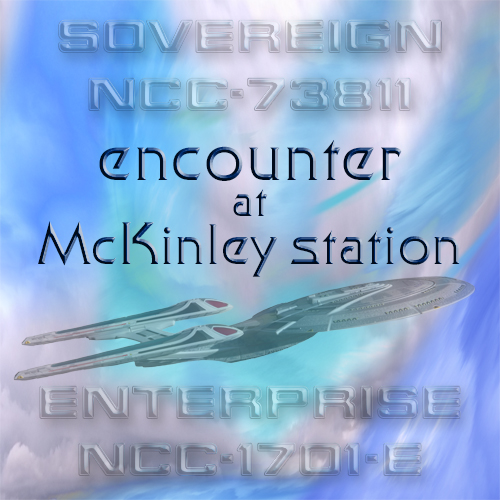 Sovereign class encounter at McKinley Earth station