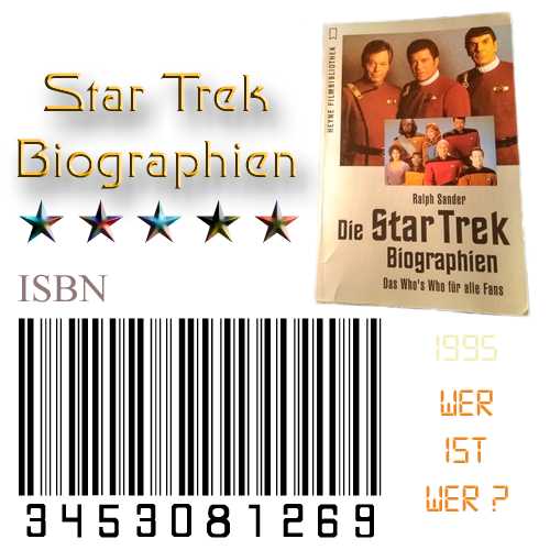 Star Trek Biographien von Ralph Sander 1995