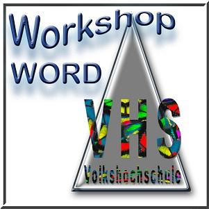 VHS PC-Workshop Word