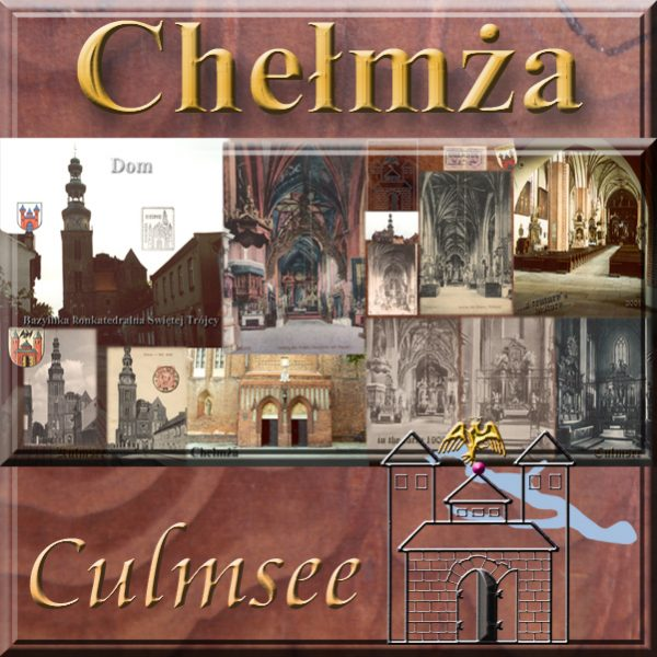 Culmsee Dom-Collage Chelmza