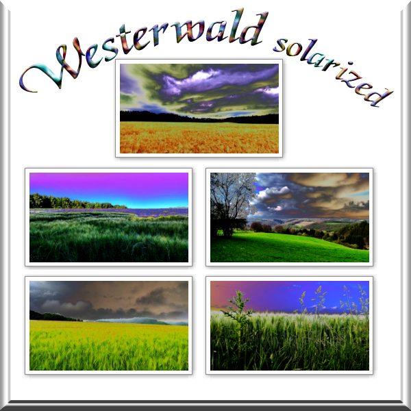 Westerwald solarized sceneries