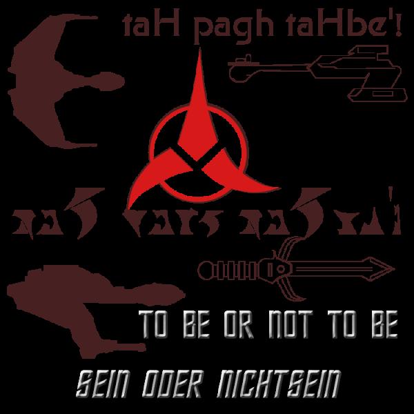 Klingon Sein oder Nichtsein
