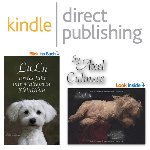 Amazon kdp eBook and print edition by Axel Culmsee LuLu Erstes Jahr mit Malteserin KleinKlein