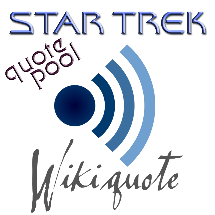 Wikiquote Star Trek quote pool