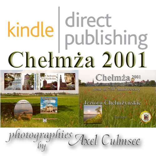 Amazon kdp Chelmza 2001 photographies by Axel Culmsee