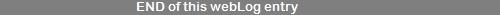 line END of this webLog