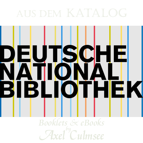 Deutsche Nationalbibliothek, Katalog - Axel Culmsee, Booklets und eBooks