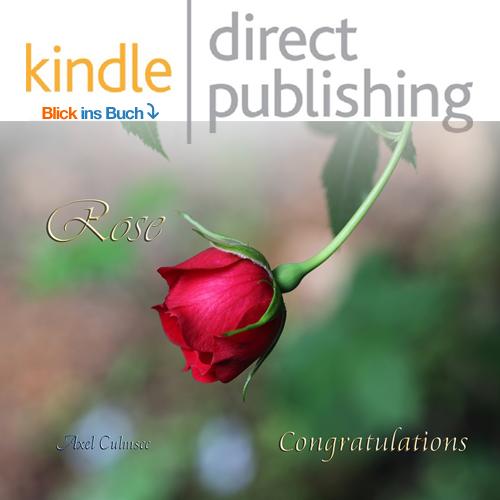 Amazon kdp booklet von Axel Culmsee Rose Congratulations