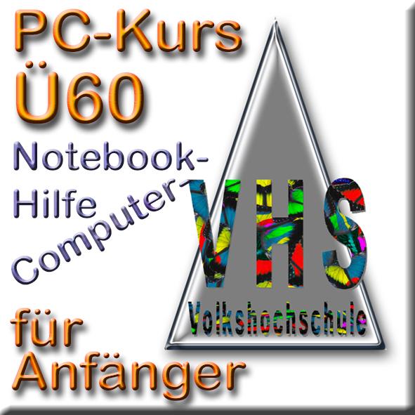 PC-Kurs Computer- und Notebook-Hilfe für Anfänger Ü60